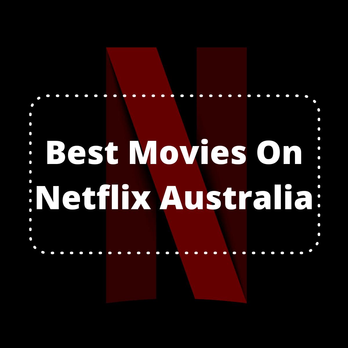 Best Movies 2021 Netflix Australia / 33 Of The Best Lgbtq ...